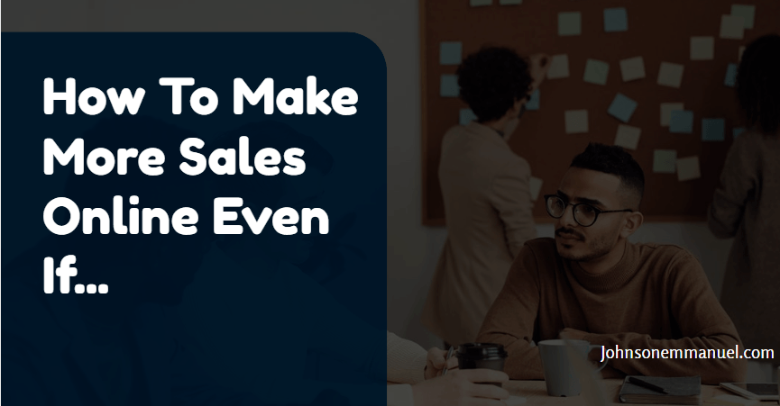 make more sales online