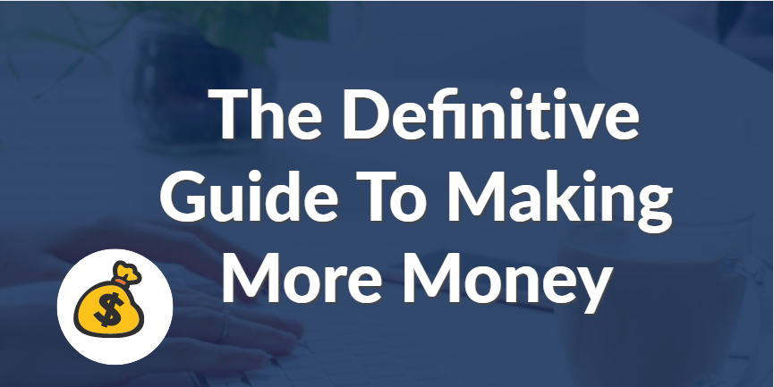Guide To Making More Money