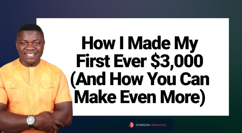 how i made my first $3000